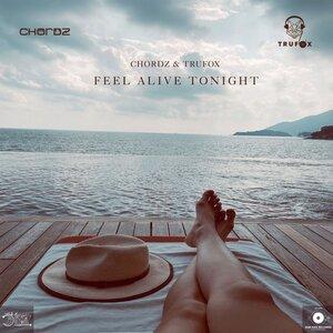 TRUFOX/CHORDZ - Feel Alive Tonight