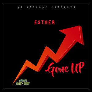 ESTHER - Gone Up