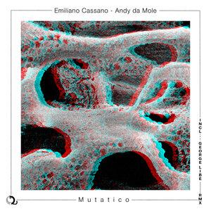 EMILIANO CASSANO/ANDY DA MOLE - Mutatico
