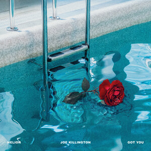 HELION/JOE KILLINGTON - Got You