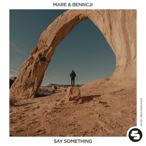 MARE/BENNCJI - Say Something