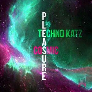 TECHNO KATZ - Cosmic Pleasure