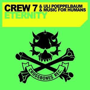 CREW 7/ULI POEPPELBAUM/MUSIC FOR HUMANS - Eternity