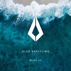 ALEX BREITLING - Wave EP