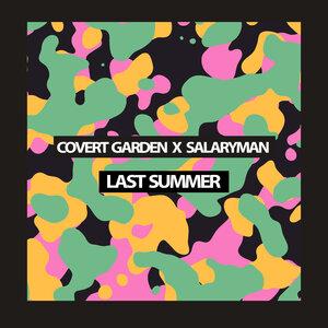 COVERT GARDEN/SALARYMAN - Last Summer