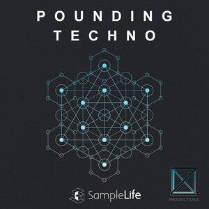 SAMPLELIFE - Pounding Techno (Sample Pack WAV)