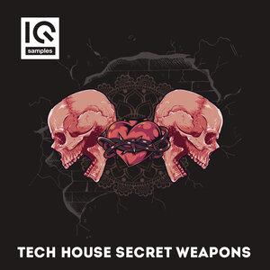 IQ SAMPLES - Tech House Secret Weapons (Sample Pack WAV)
