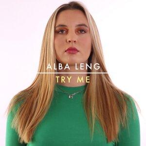 ALBA LENG - Try Me