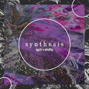 SPLI+SHIFTS - Synthesis