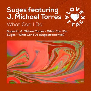 SUGES feat J MICHAEL TORRES - What Can I Do