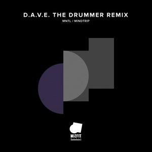 MNTL/DAVE THE DRUMMER - Mindtrip