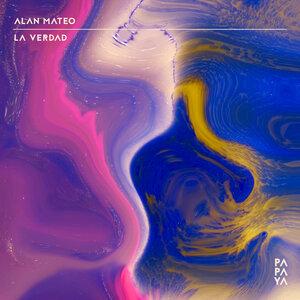ALAN MATEO - La Verdad (Original Mix)