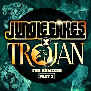 VARIOUS - Jungle Cakes & Trojan - The Remixes Part 2
