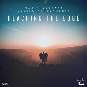 MAX FREEGRANT & KAMILO SANCLEMENTE - Reaching The Edge