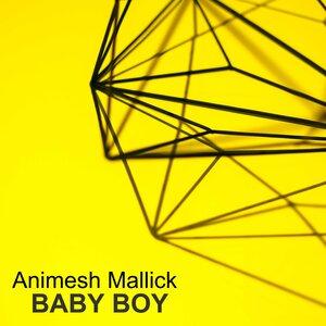 ANIMESH MALLICK - Baby Boy