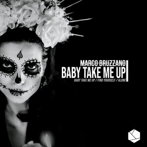 MARCO BRUZZANO - Baby Take Me Up