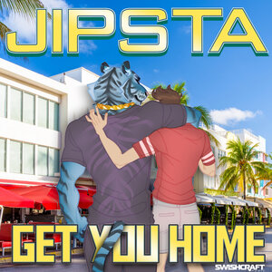JIPSTA - Get You Home (Radio Edits)