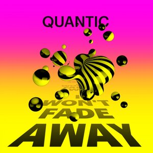 QUANTIC FEAT ALICE RUSSELL - I Won't Fade Away