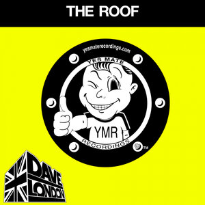 DAVE LONDON - The Roof (Explicit)
