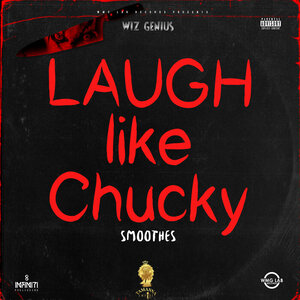 SMOOTHES - Laugh Like Chucky (Explicit)