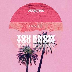DRAUDE - You Know