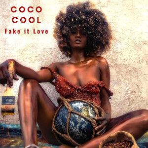 COCO COOL - Fake It Love