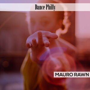 MAURO RAWN - Dance Philly