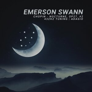 EMERSON SWANN - Nocturne Op. 9 No. 2 (432Hz Tuning, Adagio, Ambient Piano)
