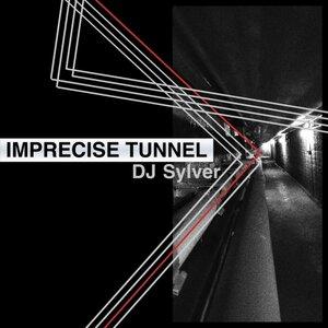 DJ SYLVER - Imprecise Tunnel