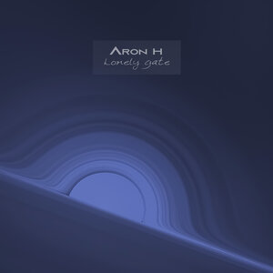 ARON H - Lonely Gate