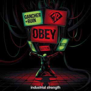 Gancher & Ruin - OBEY