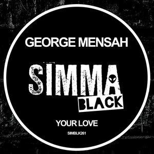 George Mensah - Your Love