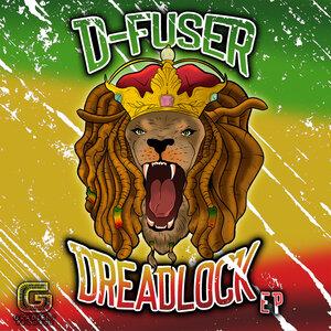 D-FUSER - Dreadlock EP
