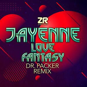 Jayenne/Dave Lee - Love Fantasy (Dr Packer Remix)