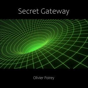 Olivier Poirey - Secret Gateway (Radio Edit)
