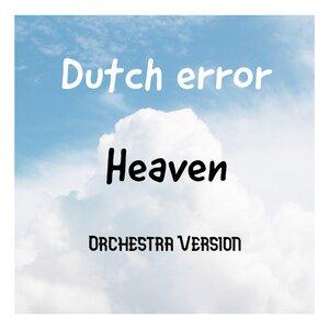 DUTCH ERROR FEAT NICK SINNEMA - Heaven (Orchestra Version)