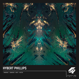 Hybert Phillips - Riot EP