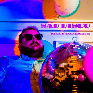 Sean Danger Smith - Sad Disco