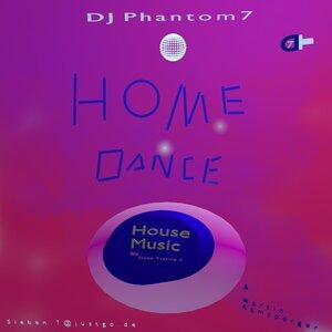 DJ Phantom 7 - Home Dance