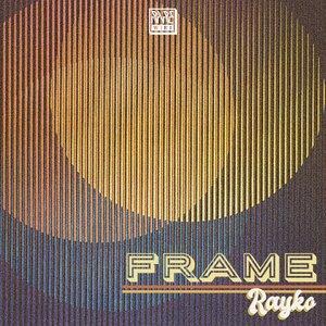 Rayko - Frame
