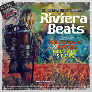 THE DARROW CHEM SYNDICATE - Riviera Beats (Remixes)