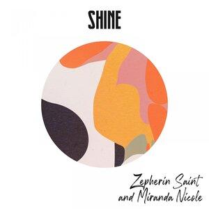 ZEPHERIN SAINT/MIRANDA NICOLE - Shine