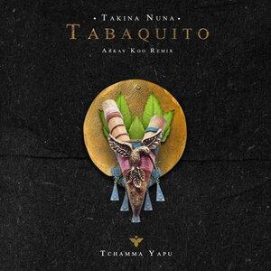 Takina Nuna - Tabaquito