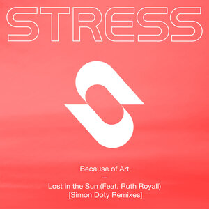 BECAUSE OF ART FEAT RUTH ROYALL - Lost In The Sun (Simon Doty Extended Remixes)