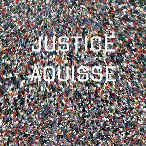 Justice - Aquisse (Edit)