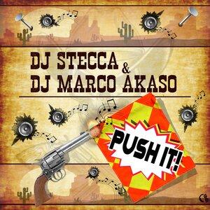 DJ STECCA/DJ MARCO AKASO - Push It!