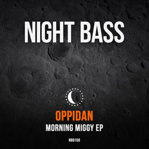 Oppidan - Morning Miggy EP