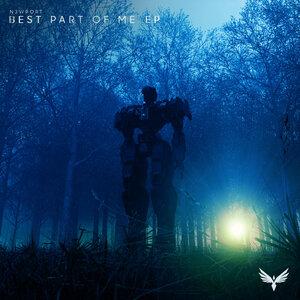 N3WPORT - Best Part Of Me EP