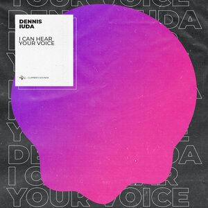 Dennis Iuda - I Can Hear Your Voice