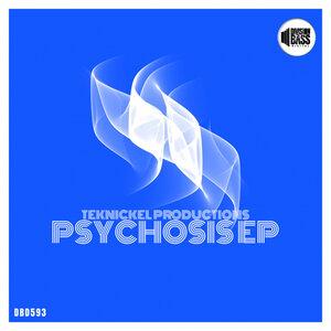 Teknickel Productions - Psychosis EP